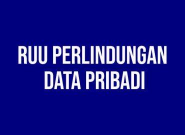 RUU Perlindungan Data Pribadi